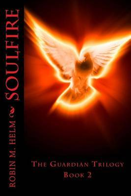 Soulfire: The Guardian Trilogy