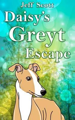 Daisy's Greyt Escape