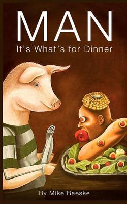 Man: It's What's for Dinner