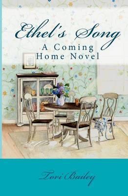 Ethel's Song: A Coming Home Novel