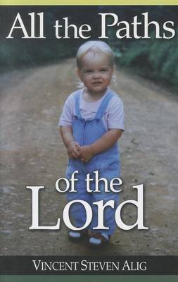 All the Paths of the Lord