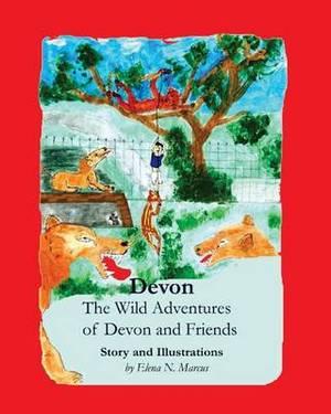 Devon: The Wild Adventures of Devon and Friends