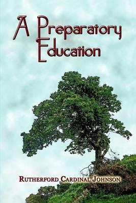 A Preparatory Education