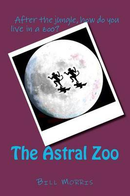 The Astral Zoo