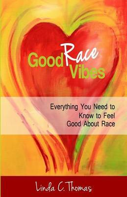 Good Race Vibes: Everything You Need to Know to Feel Good about Race