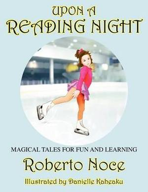 Upon a Reading Night: Magical Tales for Fun and Learning