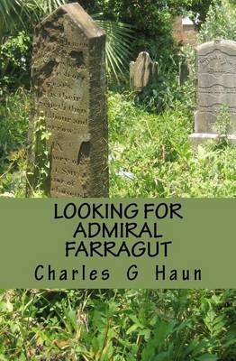 Looking for Admiral Farragut