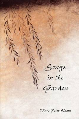 Songs in the Garden: Poetry and Gardens in Ancient Japan