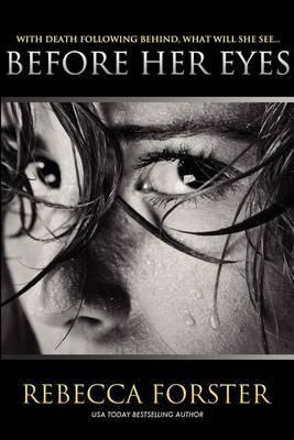 Before Her Eyes: Psychological Thriller