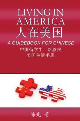 Living in America: A Guidebook for Chinese