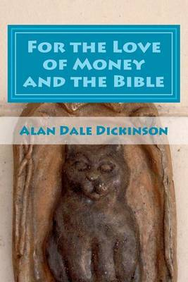 For the Love of Money and the Bible