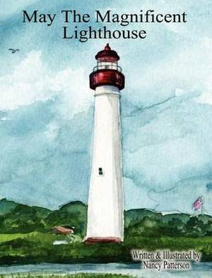 May the Magnificent Lighthouse