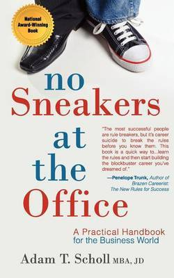 No Sneakers at the Office: A Practical Handbook for the Business World