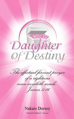 Daughter of Destiny: Decree & Declare Prayer Journal