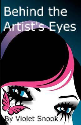 Behind the Artist's Eyes