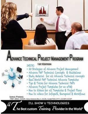 Advance Technical Project Management Program: 1st Edition