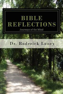 Bible Reflections: Journeys of the Mind