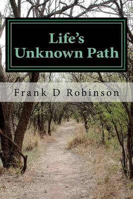 Life's Unknown Path
