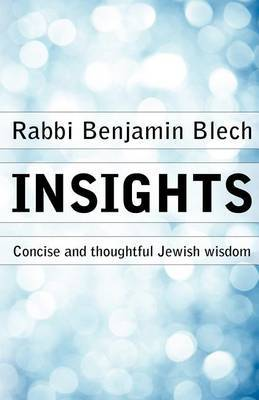 Insights: Concise and Thoughtful Jewish Wisdom