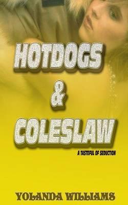 Hotdogs & Coleslaw