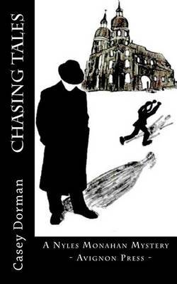 Chasing Tales: A Nyles Monahan Mystery