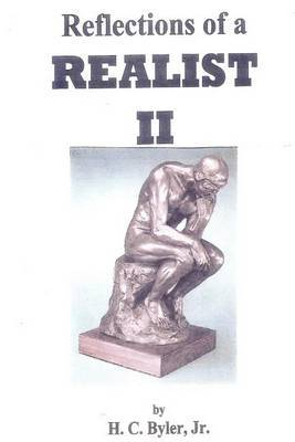 Reflections of a Realist II