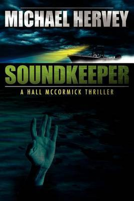 Soundkeeper: Hall McCormick Thriller