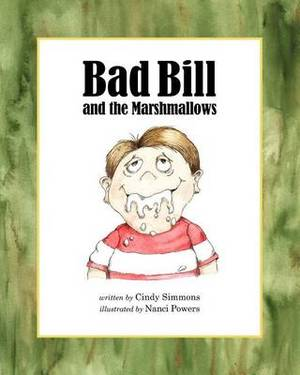 Bad Bill and the Marshmallows