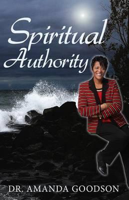 Spiritual Authority: Spiritual Quick Book