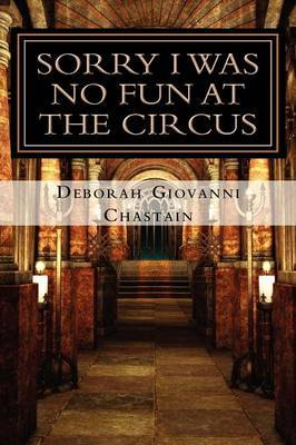Sorry I Was No Fun at the Circus: Devil Winds in the City of Angels