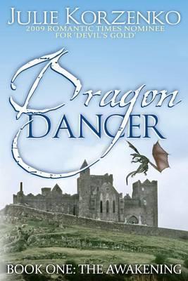 Dragon Dancer, Book One: The Awakening