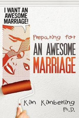 Preparing for an Awesome Marriage: A Cord of Three Strands
