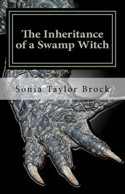 The Inheritance of a Swamp Witch: The Swamp Witch Series