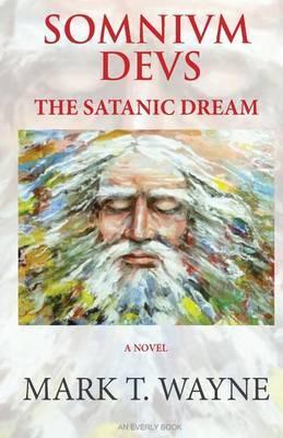 Somnivm Devs: The Satanic Dream