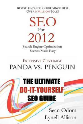 Seo for 2012: Seach Engine Optimization Made Easy