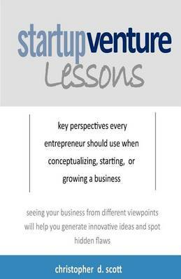 Startup Venture Lessons: The Five Perspectives