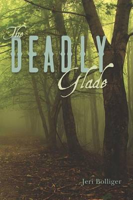 The Deadly Glade