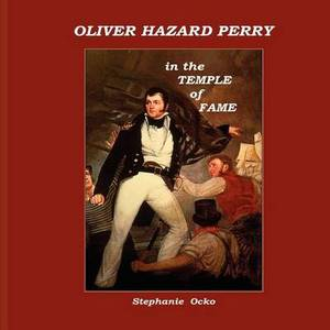 Oliver Hazard Perry in the Temple of Fame