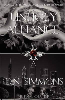 Unholy Alliance: Knights of the Darkness Chronicles