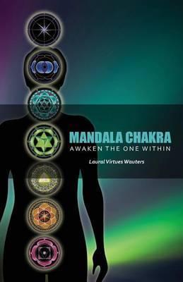 Mandala Chakra: A Journey to Your Soul