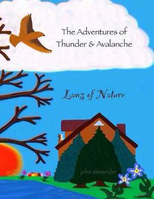 The Adventures of Thunder and Avalanche: Laws of Nature
