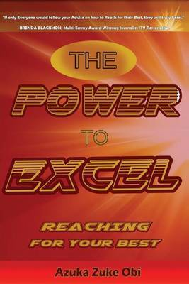 The Power to Excel: Reaching for Your Best