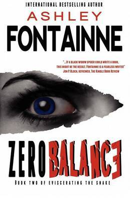 Zero Balance (Book Two of Eviscerating the Snake)