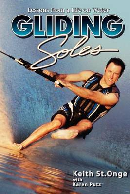 Gliding Soles: Lessons from a Life on Water