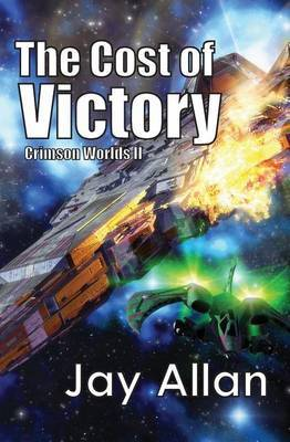 The Cost of Victory: Crimson Worlds