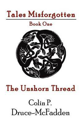The Unshorn Thread
