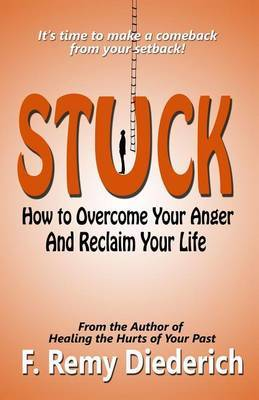 Stuck: How to Mend and Move on from Broken Relationships
