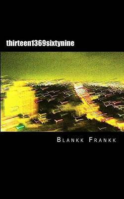 Thirteen 1369 Sixtynine