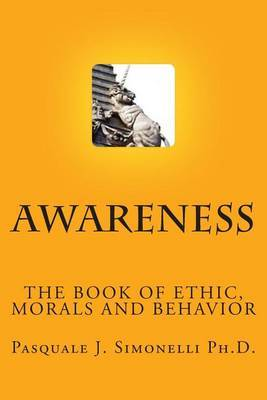 Awareness: The Book of Ethic