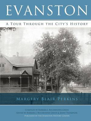Evanston: A Tour Through the City's History